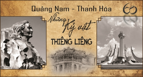 Quảng Nam - Thanh Hóa, những tặng vật thiêng liêng