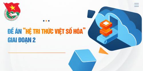 """Triển khai Đề án """"Tri thức Việt số hóa"""" giai đoạn 2"""